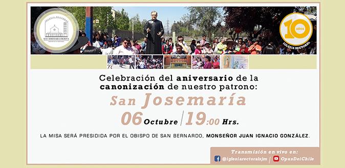 Se transmitirá el 6 de octubre, a las 19.00 hrs., en formato on line: Misa conmemorativa de la canonización de san Josemaría