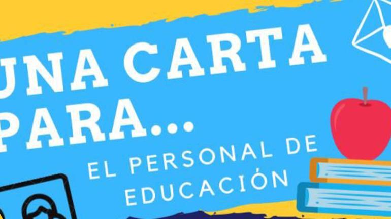 """Campaña """"Una carta para el personal de educación"""":"""